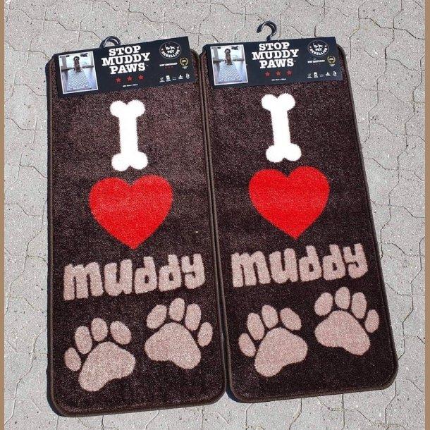I LOVE MUDDY PAWS. BRUN